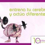 tenactitud_entrena-tu-cerebro-y-actua-diferente1